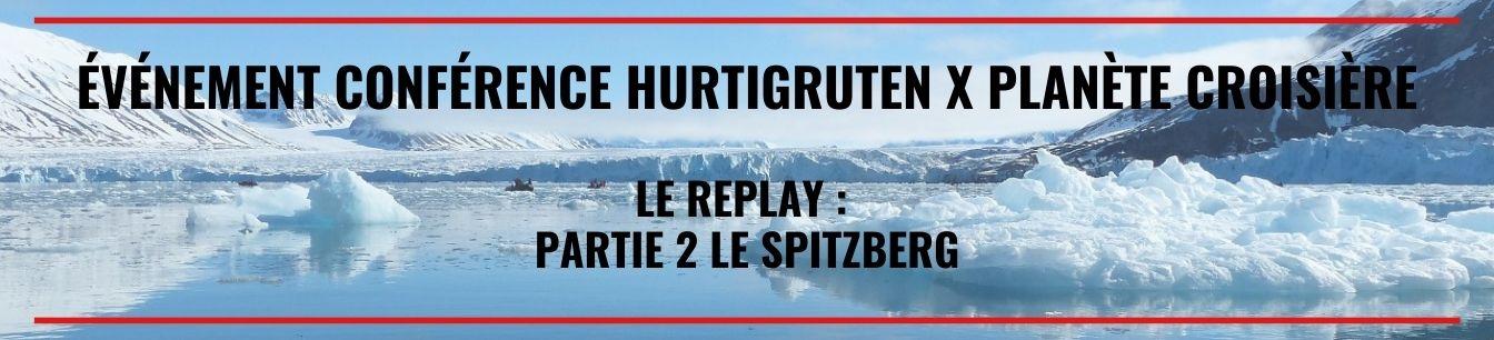replay visio conference partie 2 le spitzberg en croisiere